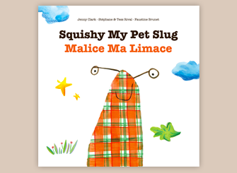 Malice Ma Limace, livre bilingue